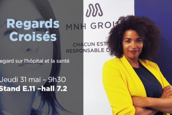 Regards croisés MNH Group